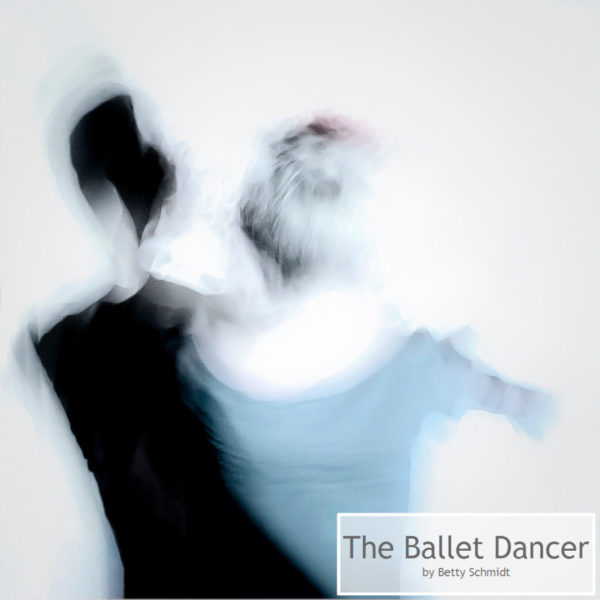 The Ballet Dancer by Betty Schmidt