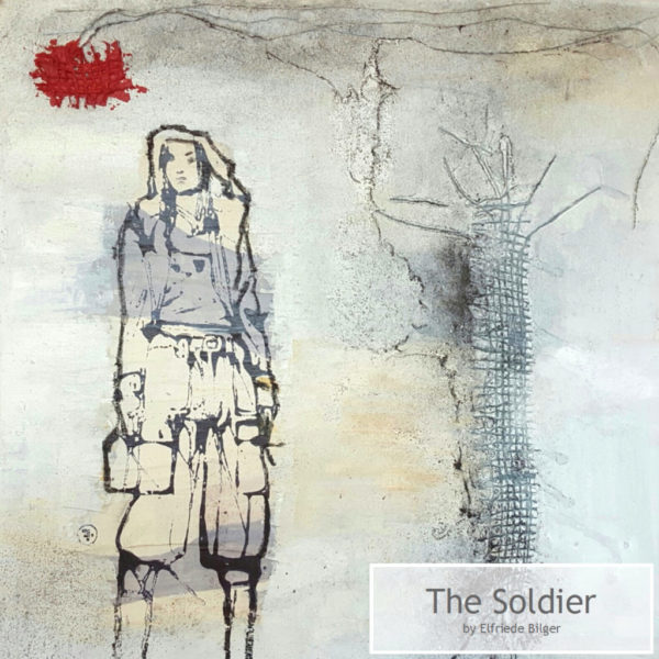 The Soldier by Elfriede Bilger