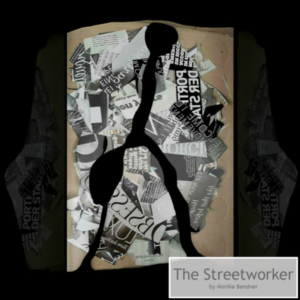 The Streetworker by Monika Bendner