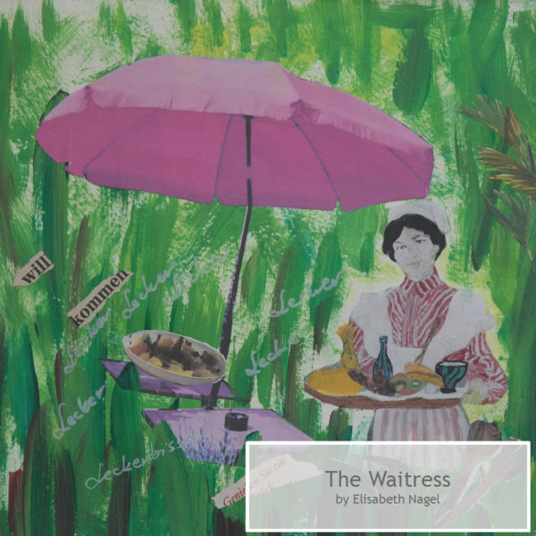 The Waitress by Elisabeth Nagel